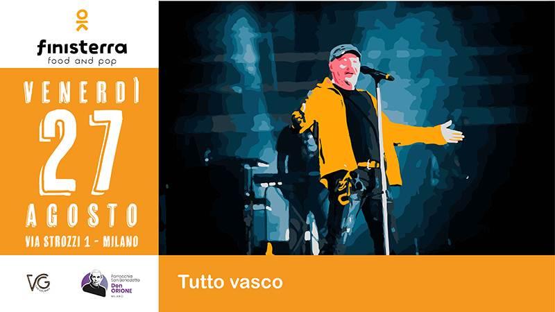 Venerdì 27 agosto, cosa fare a Milano: Serata Vasco Rossi al Finisterra Village