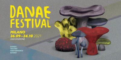 DANAE FESTIVAL - XXIII edizione dal 26 settembre a Milano