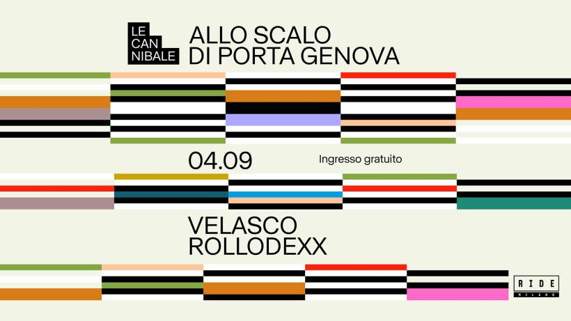 Sabato 4 settembre: Le Cannibale allo Scalo di Porta Genova