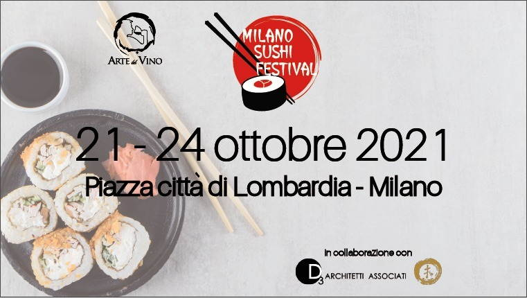 Milano Sushi Festival 2021 - Dal 21 al 24 ottobre in Piazza Città di Lombardia festeggia una delle più celebri ricette nipponiche